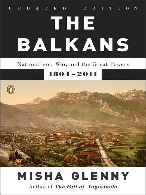 Title details for The Balkans by Misha Glenny - Wait list