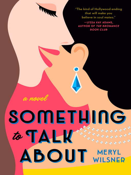Title details for Something to Talk About by Meryl Wilsner - Wait list