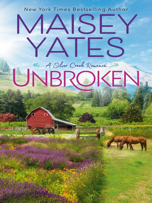Title details for Unbroken by Maisey Yates - Available