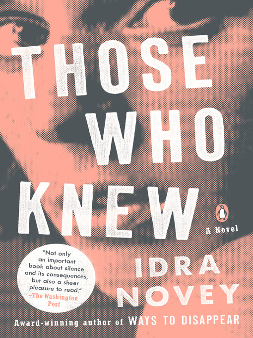 Title details for Those Who Knew by Idra Novey - Wait list