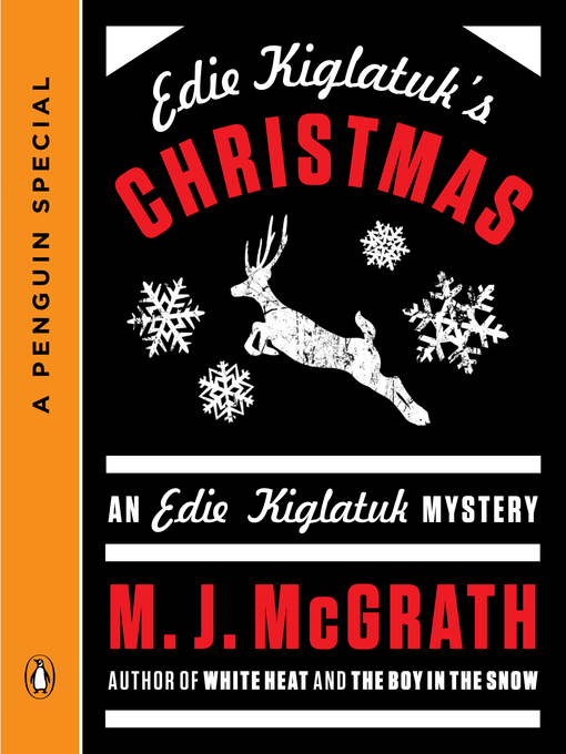 Title details for Edie Kiglatuk's Christmas by M. J. McGrath - Wait list