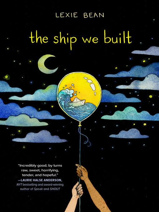 Title details for The Ship We Built by Lexie Bean - Available