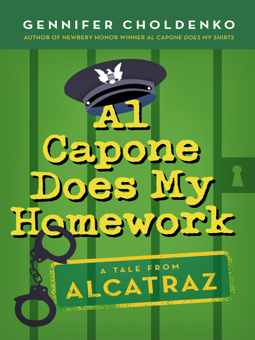 Title details for Al Capone Does My Homework by Gennifer Choldenko - Available