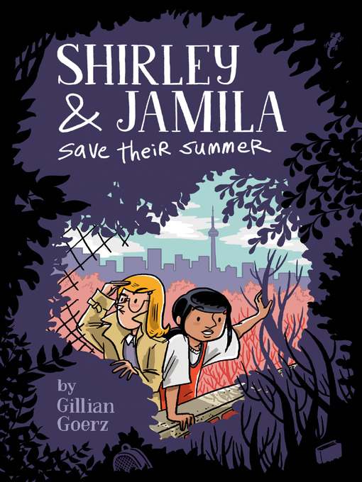 Title details for Shirley and Jamila Save Their Summer by Gillian Goerz - Wait list