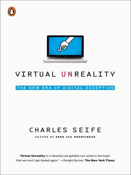 Title details for Virtual Unreality by Charles Seife - Available