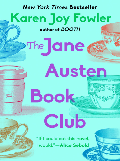 Title details for The Jane Austen Book Club by Karen Joy Fowler - Wait list