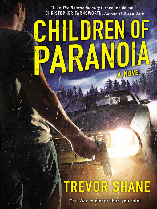 Title details for Children of Paranoia by Trevor Shane - Available