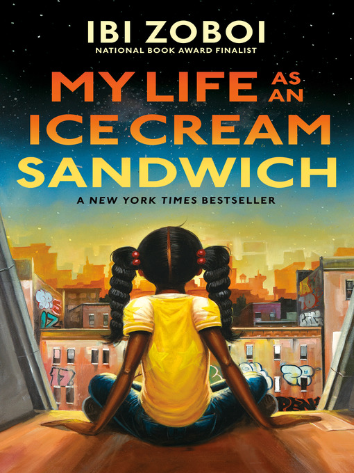 Title details for My Life as an Ice Cream Sandwich by Ibi Zoboi - Wait list