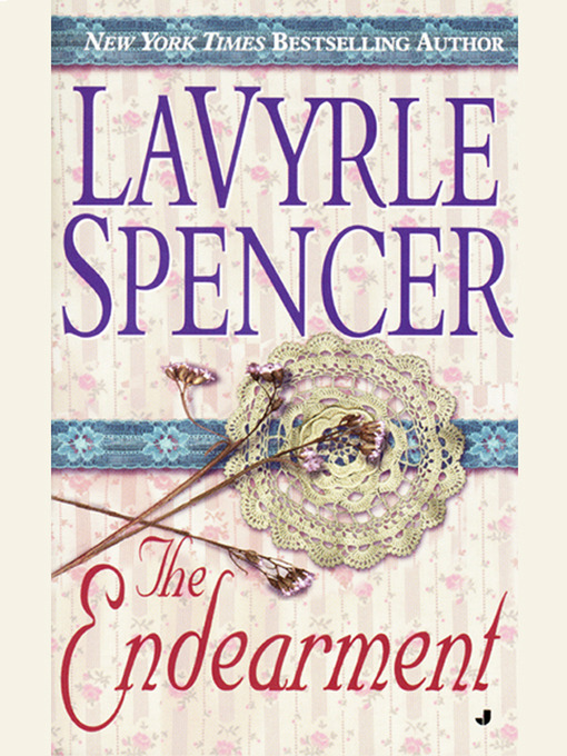 Title details for The Endearment by LaVyrle Spencer - Available