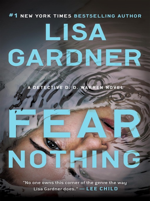 Title details for Fear Nothing by Lisa Gardner - Wait list