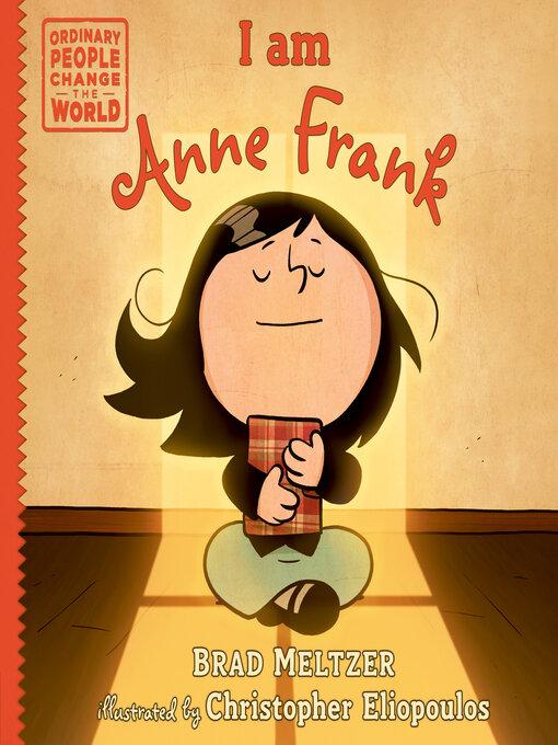 Title details for I am Anne Frank by Brad Meltzer - Wait list