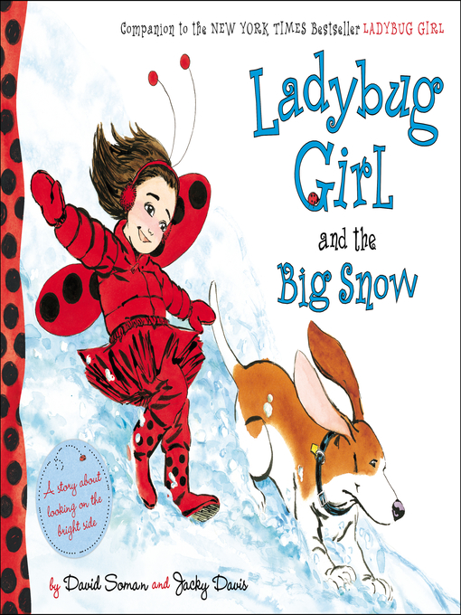 Title details for Ladybug Girl and the Big Snow by David Soman - Available