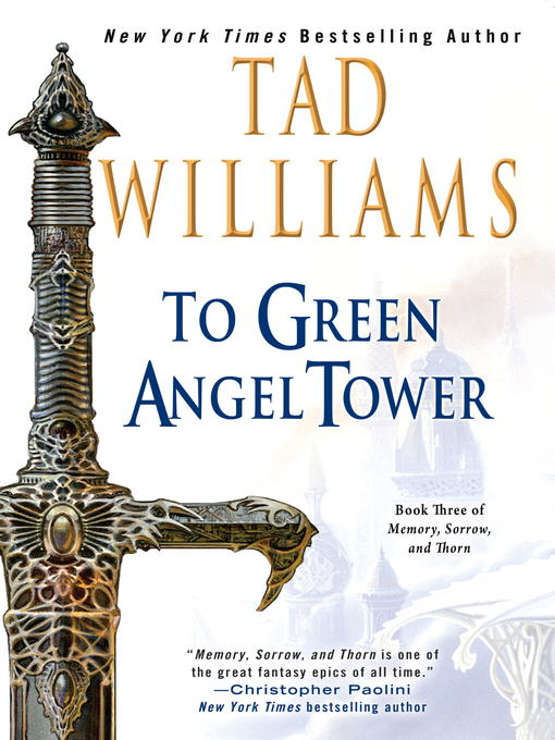 Title details for To Green Angel Tower, Volume 1 by Tad Williams - Wait list