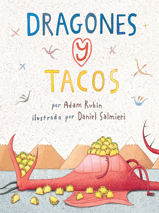 Title details for Dragones y Tacos by Adam Rubin - Available