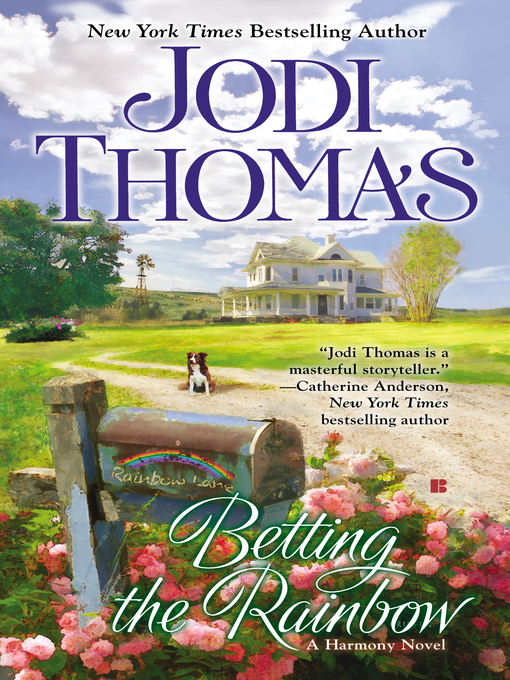 Title details for Betting the Rainbow by Jodi Thomas - Wait list
