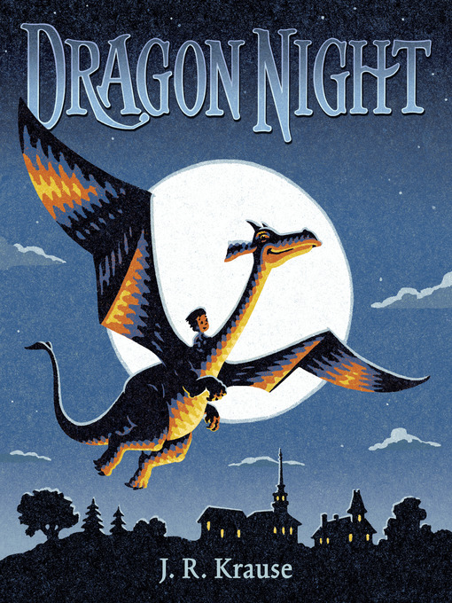 Title details for Dragon Night by J. R. Krause - Wait list