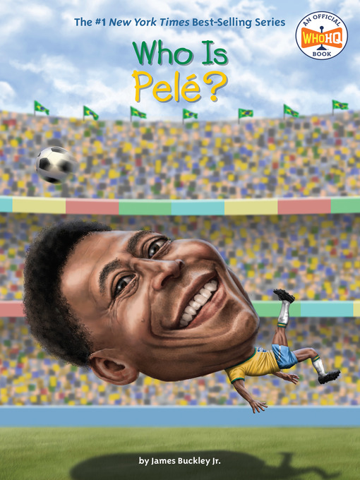 Title details for Who Is Pele? by James Buckley, Jr. - Available