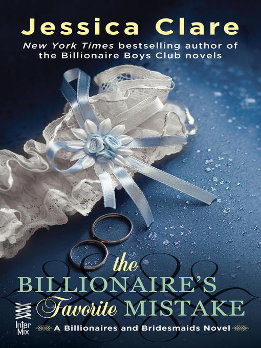 Title details for The Billionaire's Favorite Mistake by Jessica Clare - Wait list