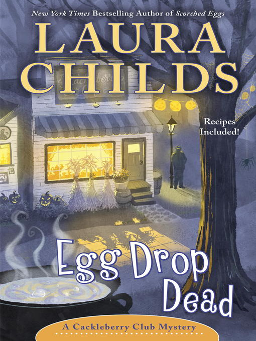 Title details for Egg Drop Dead by Laura Childs - Available