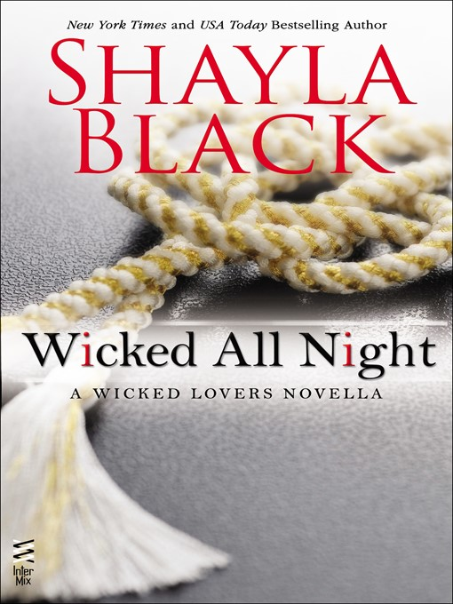 Title details for Wicked All Night by Shayla Black - Available