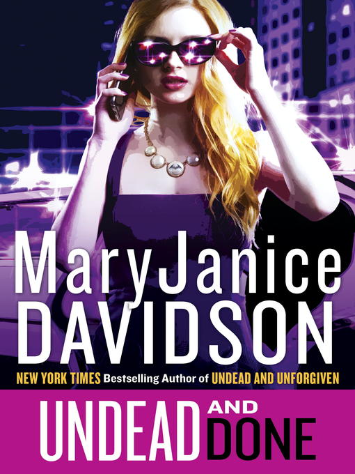 Title details for Undead and Done by MaryJanice Davidson - Available