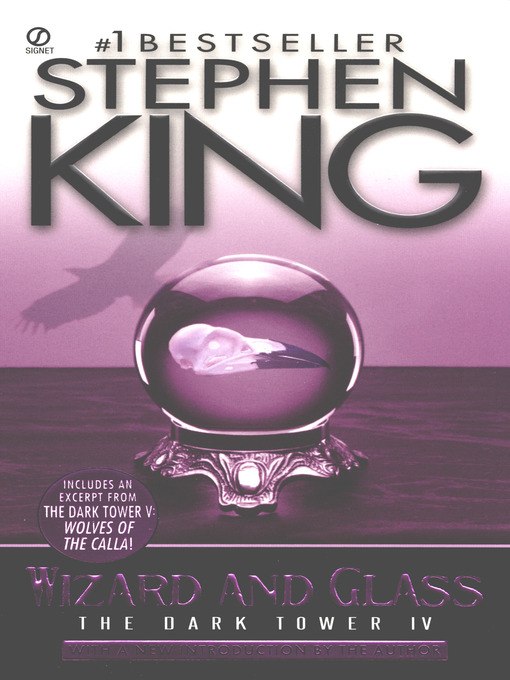 Title details for Wizard and Glass by Stephen King - Wait list