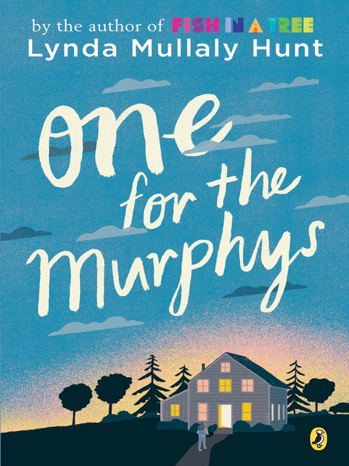 Title details for One for the Murphys by Lynda Mullaly Hunt - Available