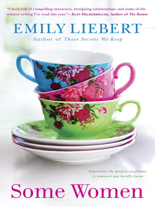 Title details for Some Women by Emily Liebert - Available