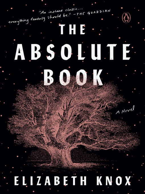 Title details for The Absolute Book by Elizabeth Knox - Available
