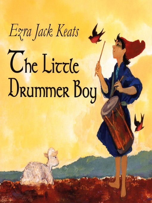 Title details for The Little Drummer Boy by Ezra Jack Keats - Available