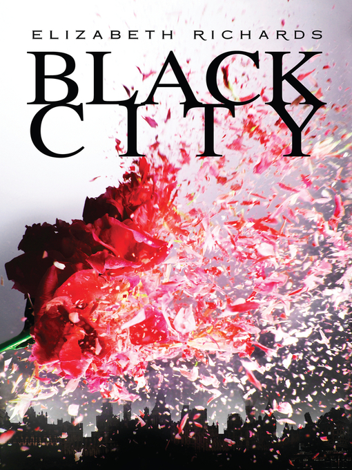 Title details for Black City by Elizabeth Richards - Available