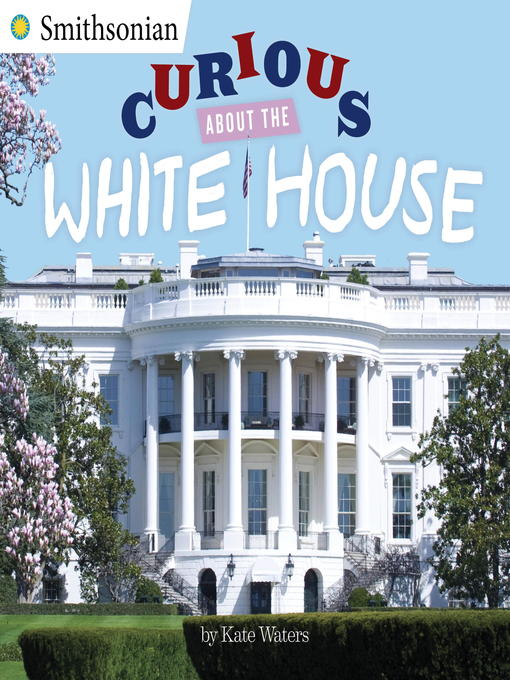 Cover of Curious About the White House