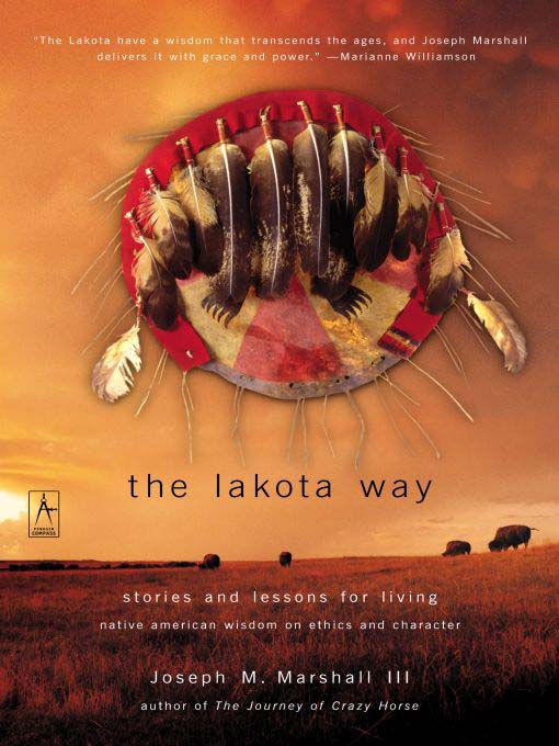 Title details for The Lakota Way by Joseph M. Marshall III - Wait list