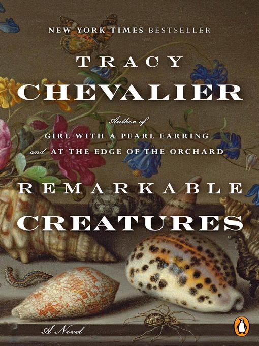 Title details for Remarkable Creatures by Tracy Chevalier - Wait list