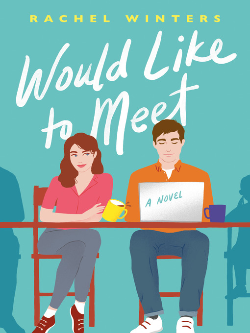 Title details for Would Like to Meet by Rachel Winters - Wait list