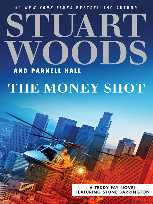 Title details for The Money Shot by Stuart Woods - Wait list