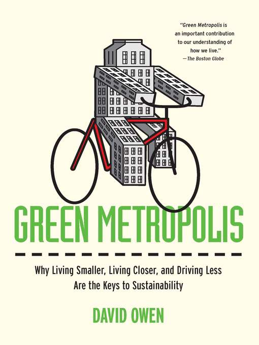Title details for Green Metropolis by David Owen - Wait list