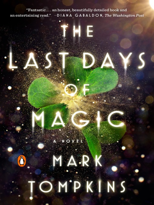 Title details for The Last Days of Magic by Mark Tompkins - Wait list