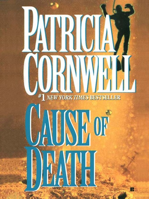 Title details for Cause of Death by Patricia Cornwell - Wait list