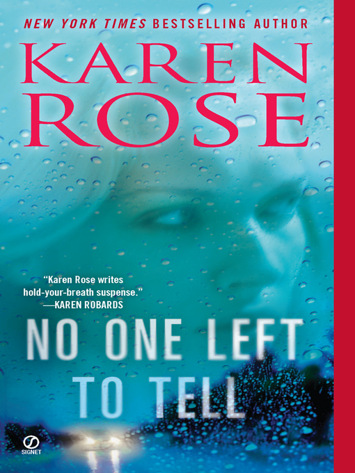 Title details for No One Left to Tell by Karen Rose - Available