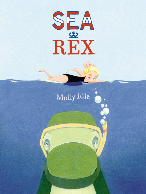 Title details for Sea Rex by Molly Idle - Wait list