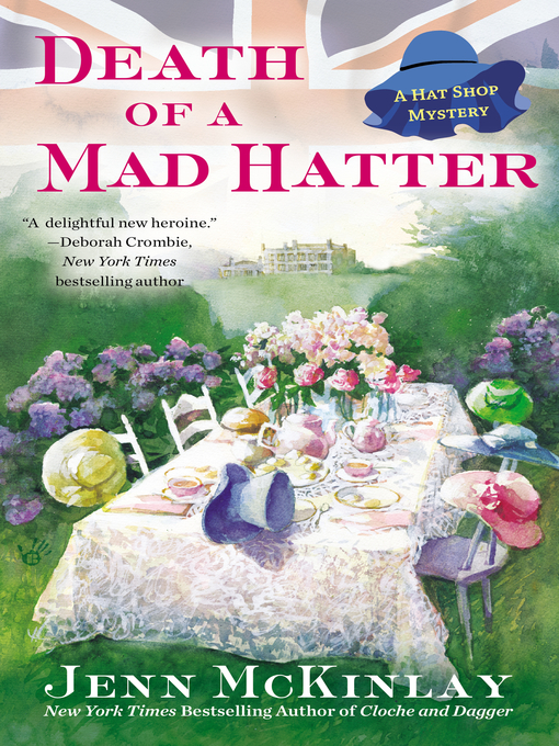 Title details for Death of a Mad Hatter by Jenn McKinlay - Available