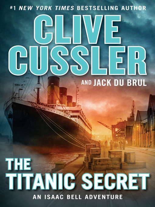 Title details for The Titanic Secret by Clive Cussler - Wait list