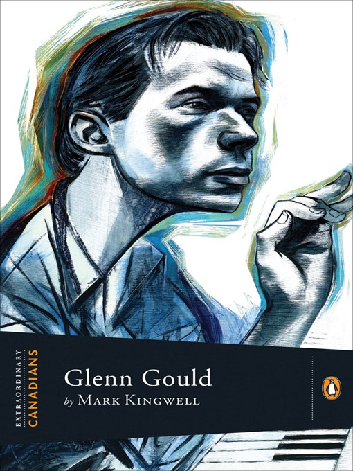 Title details for Glenn Gould by Mark Kingwell - Available