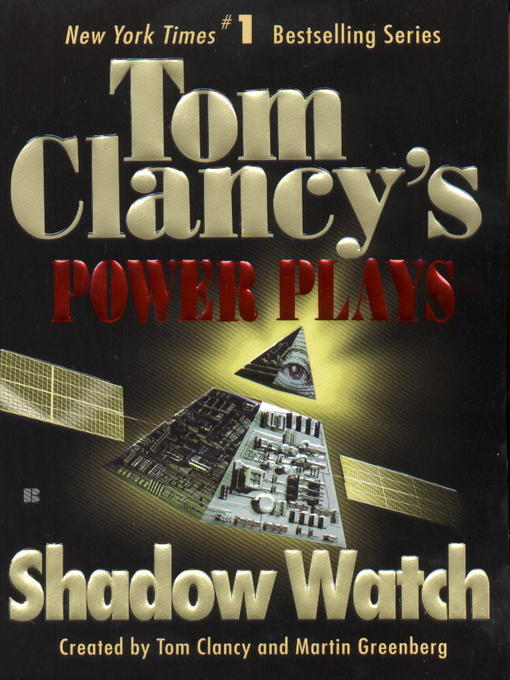 Title details for Shadow Watch by Tom Clancy - Available