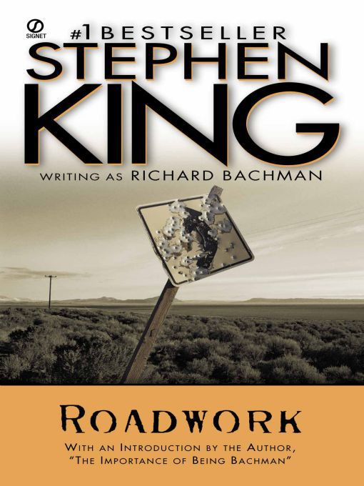 Title details for Roadwork by Stephen King - Wait list