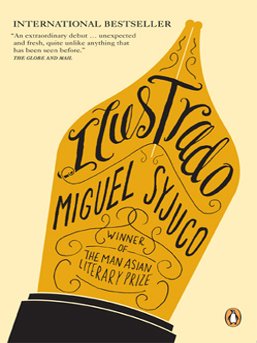 Title details for Ilustrado by Miguel Syjuco - Available