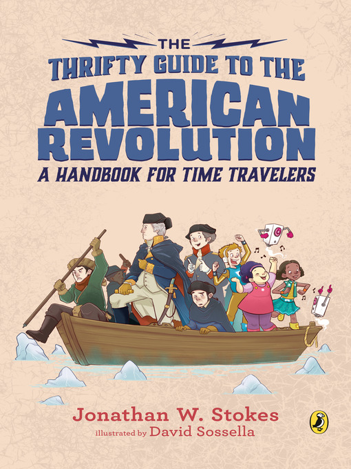 Title details for The Thrifty Guide to the American Revolution by Jonathan W. Stokes - Available