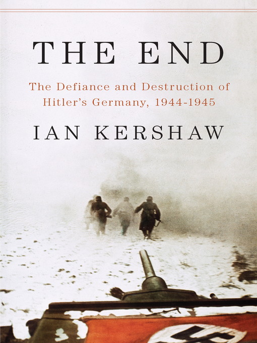Title details for The End by Ian Kershaw - Wait list