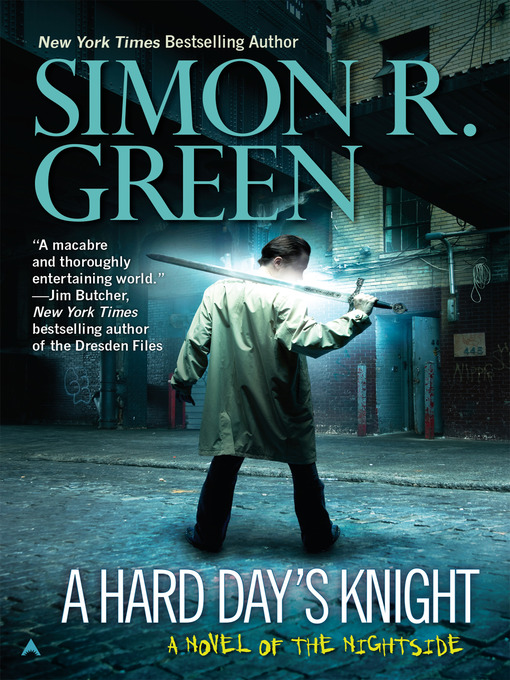 Title details for A Hard Day's Knight by Simon R. Green - Available